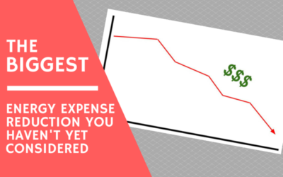 The Biggest Energy Expense Reduction You Haven't Yet Considered