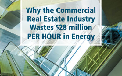 Why The Commercial Real Estate Industry Wastes $28 Million Per Hour In Energy