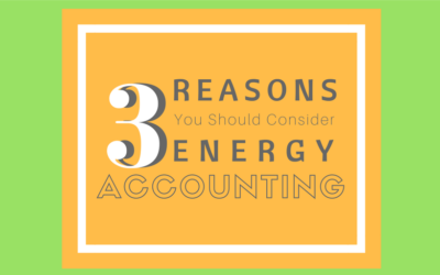 3 Reasons You Should Consider Energy Accounting