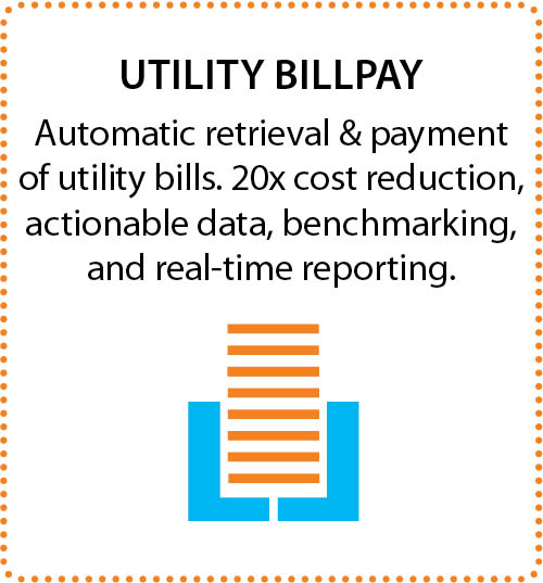 automatic retrieval and payment of utility bills, 20x cost reductions, actionable data, benchmarking, and real-time reporting