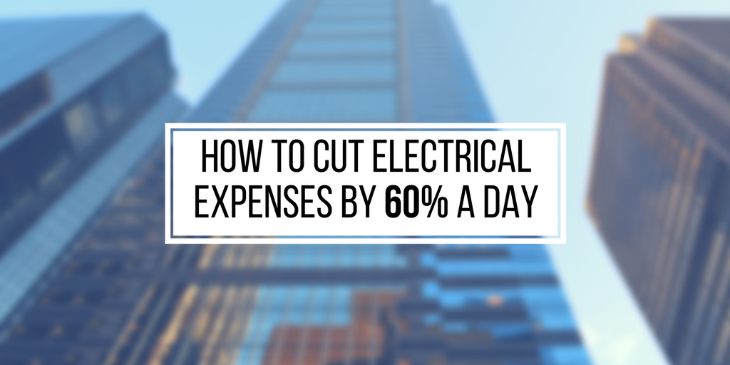 How to Cut Electrical Expenses By 60% A Day